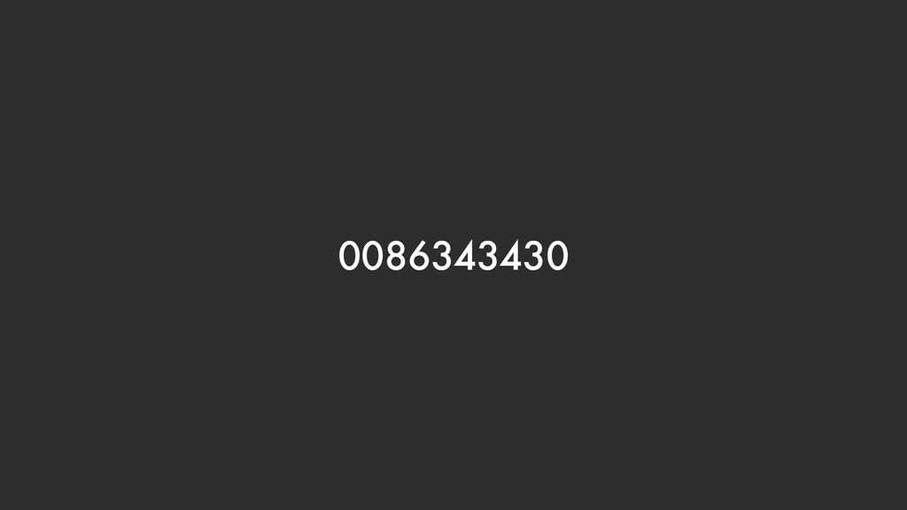 0086343430