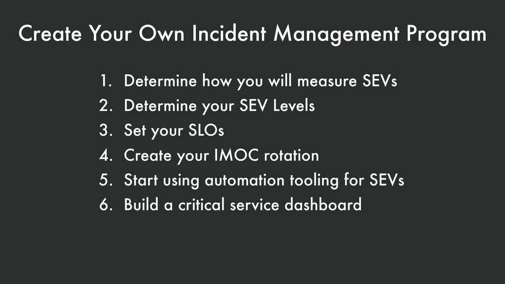 Create Your Own Incident Management Program 1. ...
