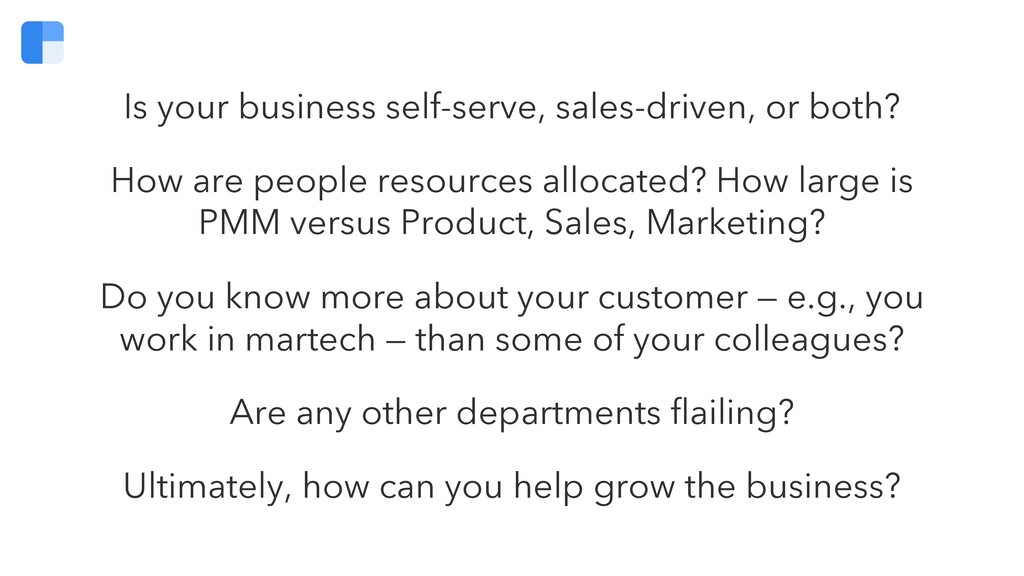 Is your business self-serve, sales-driven, or b...