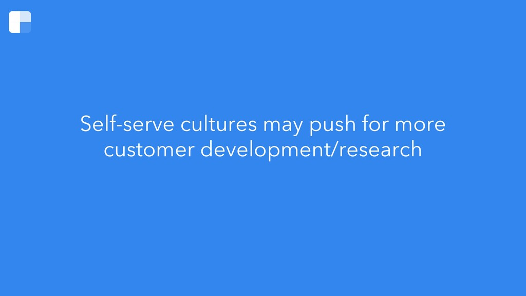 Self-serve cultures may push for more customer ...