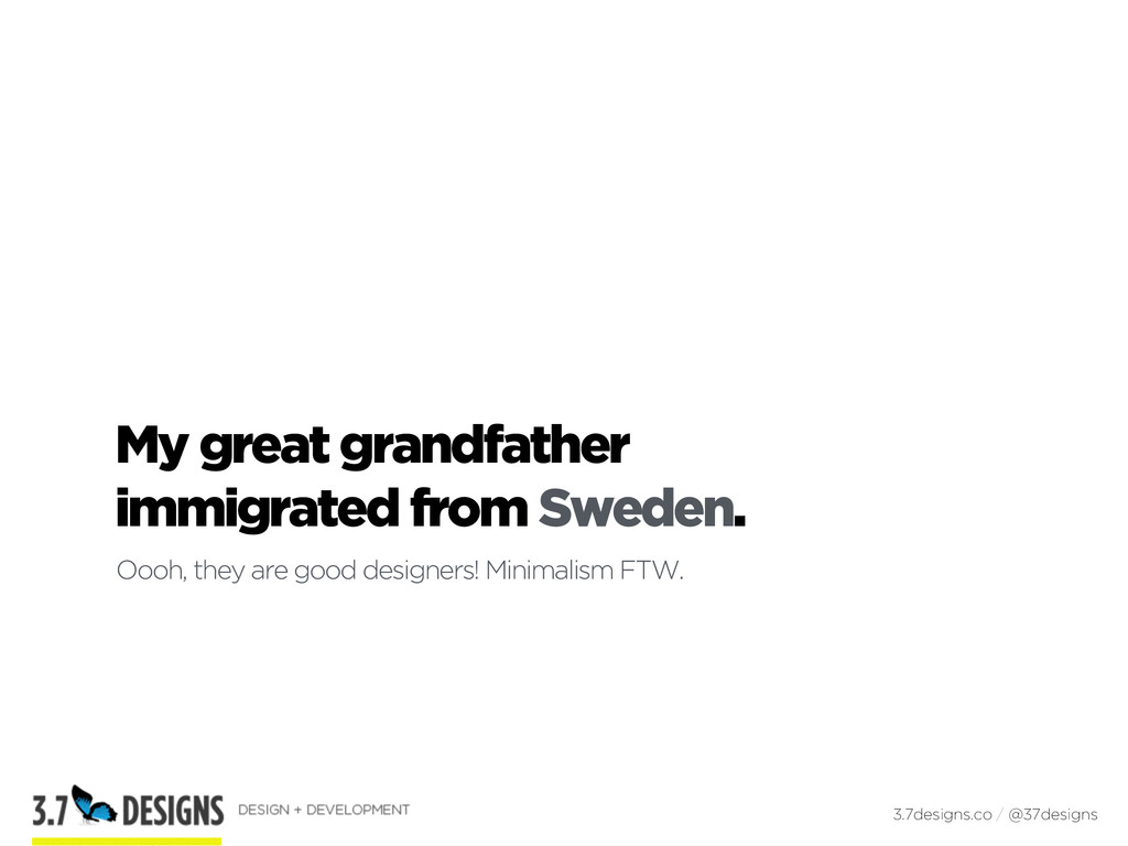 My great grandfather  immigrated from Sweden. ...