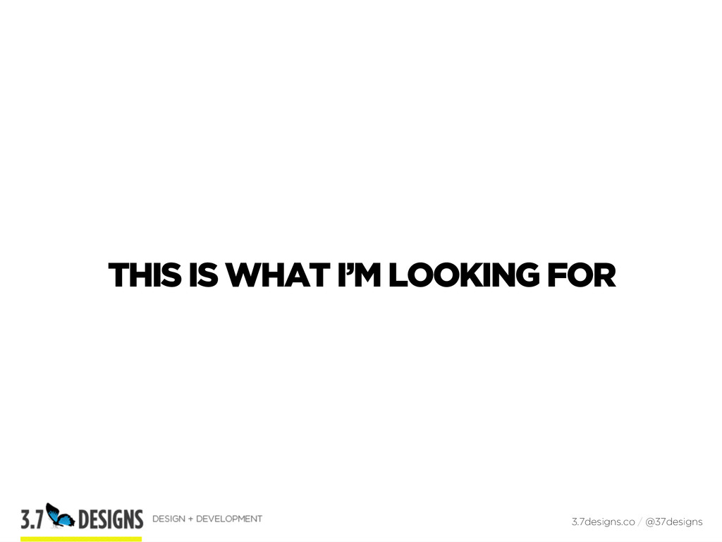 THIS IS WHAT I'M LOOKING FOR 3.7designs.co / @3...
