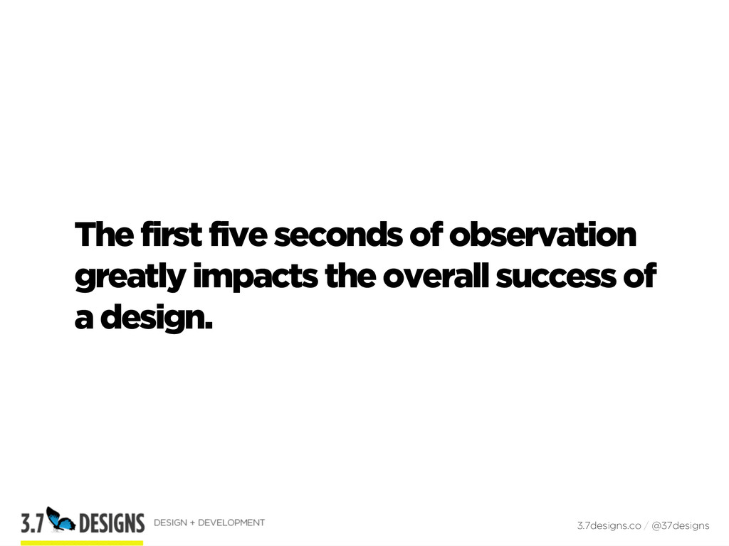 The first five seconds of observation greatly i...