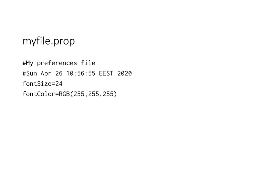 myfile.prop #My preferences file #Sun Apr 26 10...
