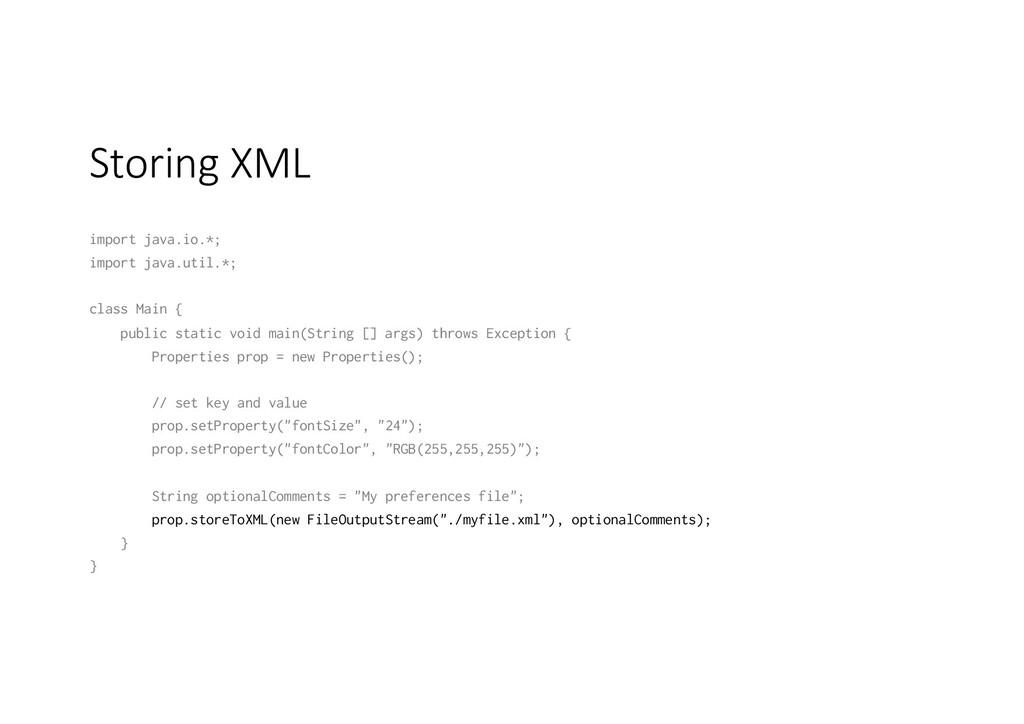 Storing XML import java.io.*; import java.util....