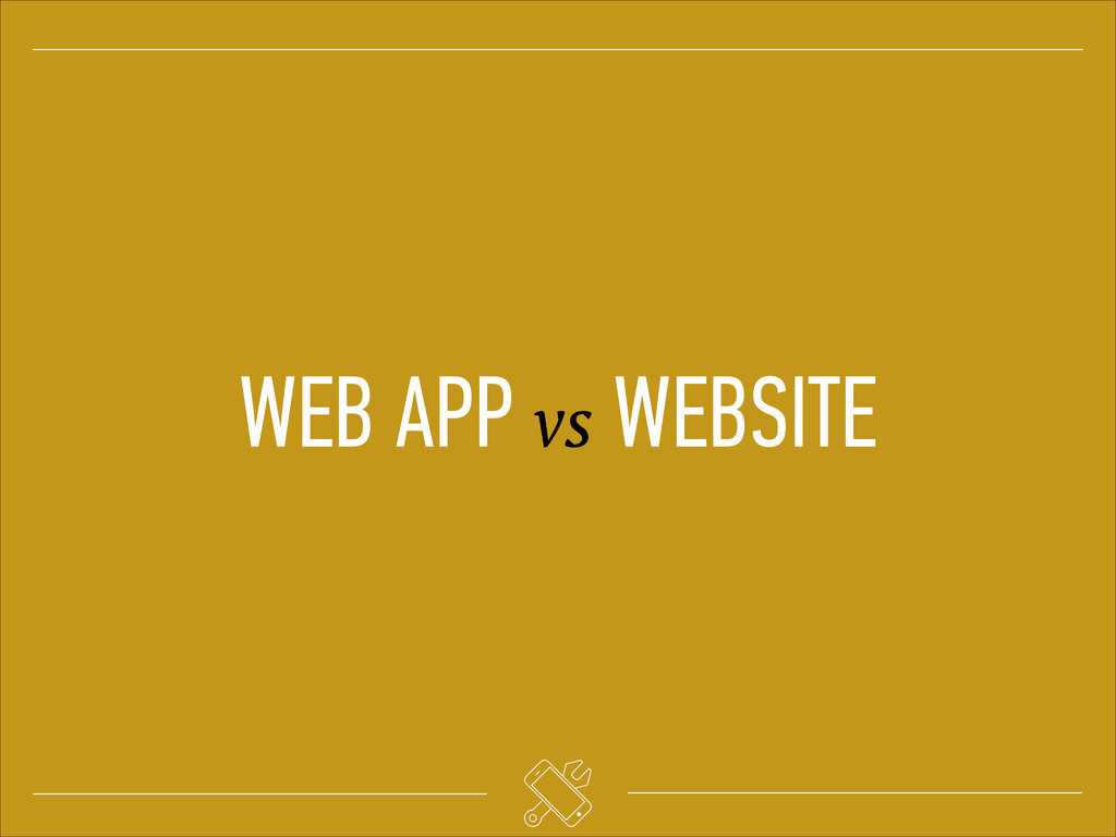 WEB APP vs WEBSITE