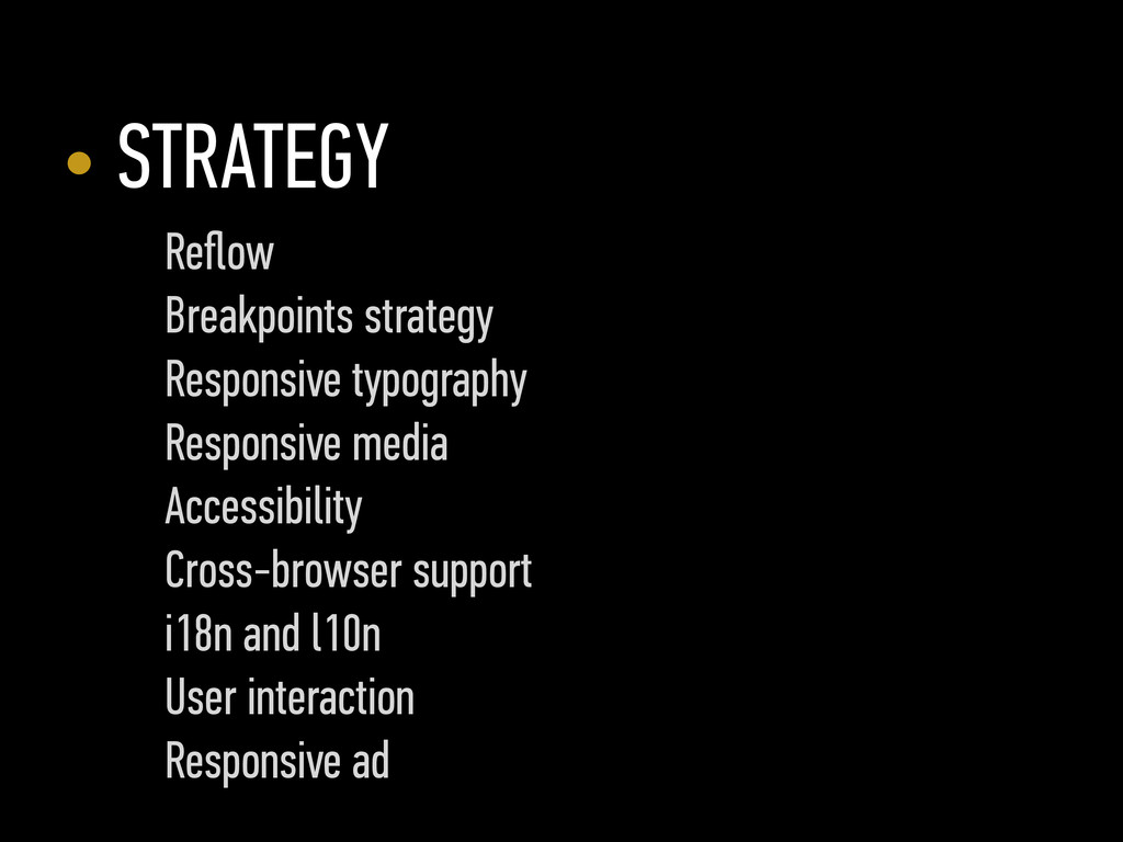 • STRATEGY Reflow Breakpoints strategy Responsiv...
