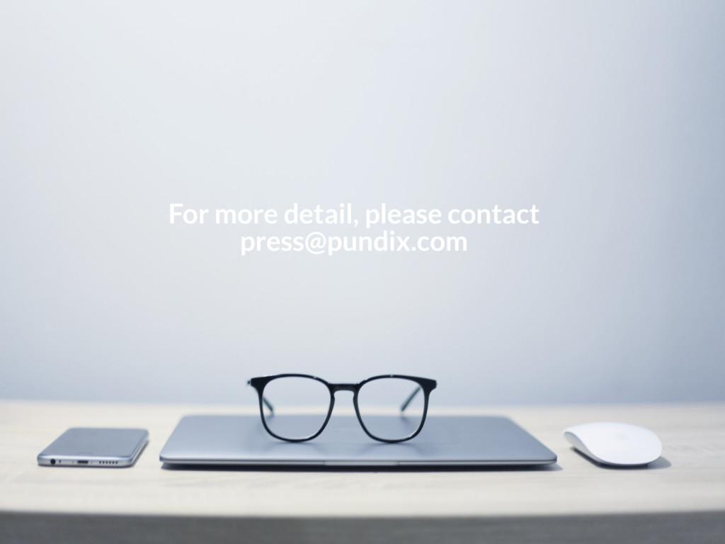For more detail, please contact press@pundix.com