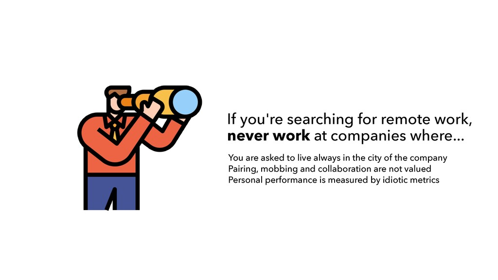 If you're searching for remote work,  never wo...