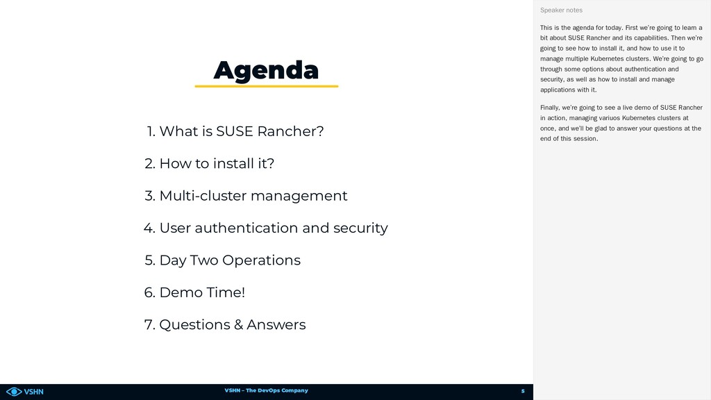VSHN – The DevOps Company 1. What is SUSE Ranch...