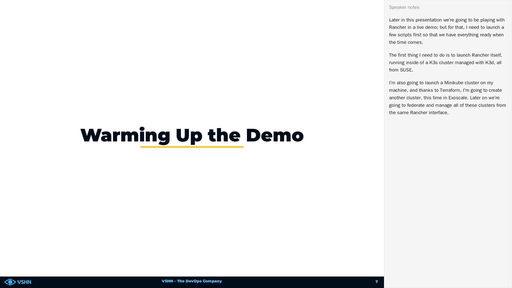 VSHN – The DevOps Company Warming Up the Demo L...