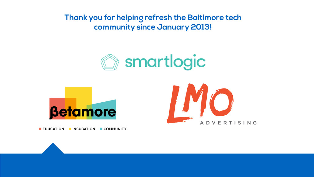 Thank you for helping refresh the Baltimore tec...
