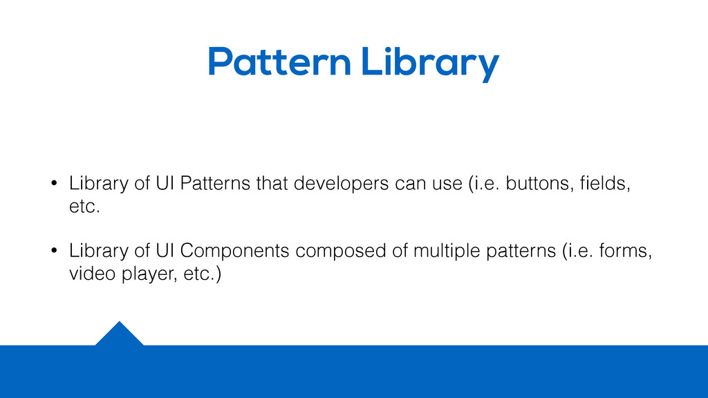 Pattern Library • Library of UI Patterns that d...