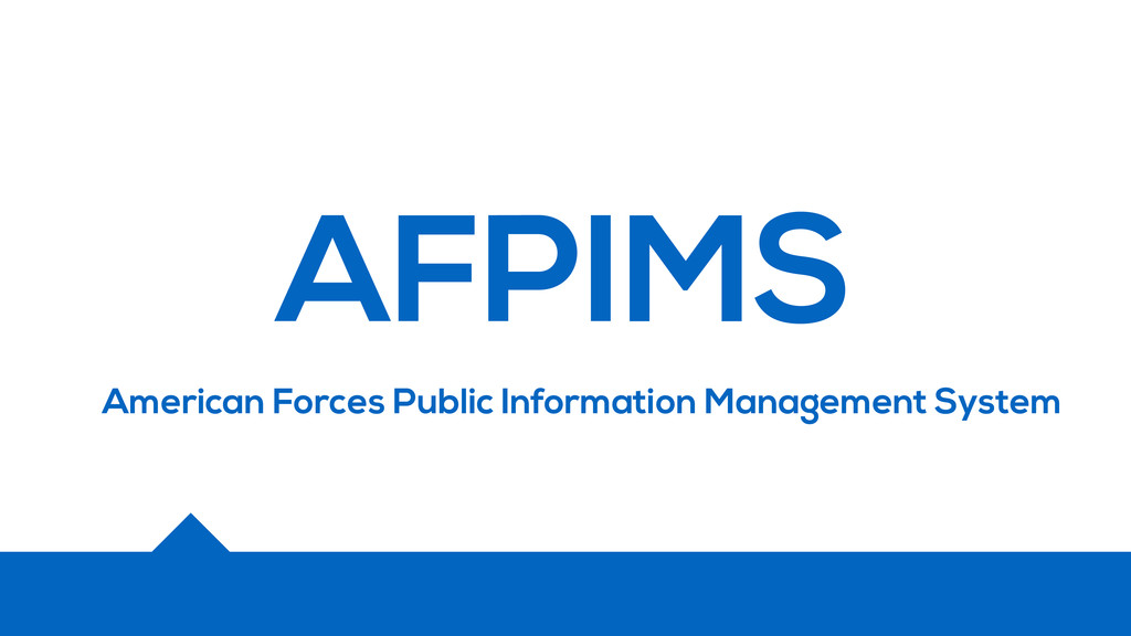 AFPIMS American Forces Public Information Manag...