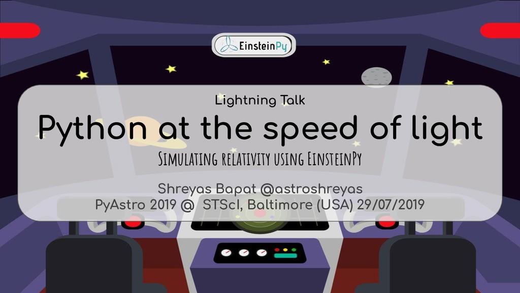 Python at the speed of light Simulating relativ...