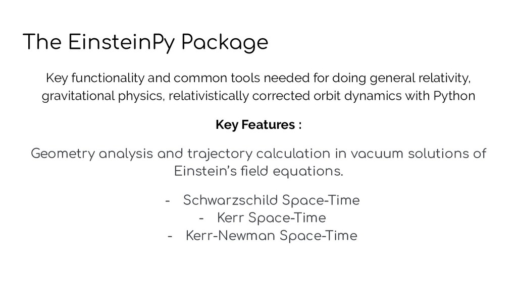 The EinsteinPy Package Key functionality and co...