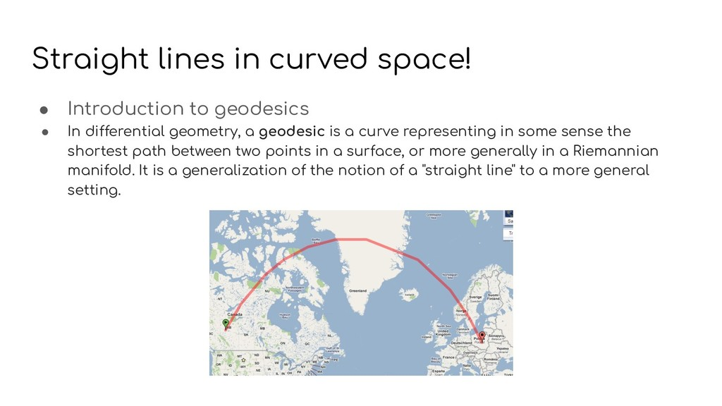 Straight lines in curved space! ● Introduction ...