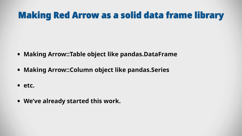 Making Red Arrow as a solid data frame library ...
