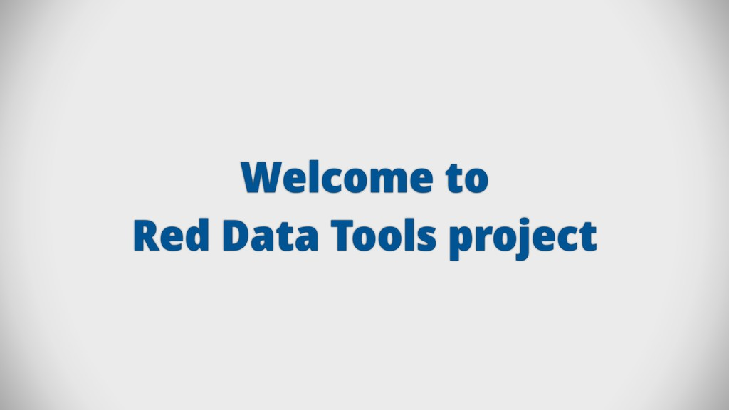Welcome to Red Data Tools project