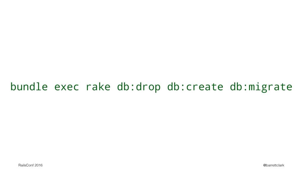 bundle exec rake db:drop db:create db:migrate R...