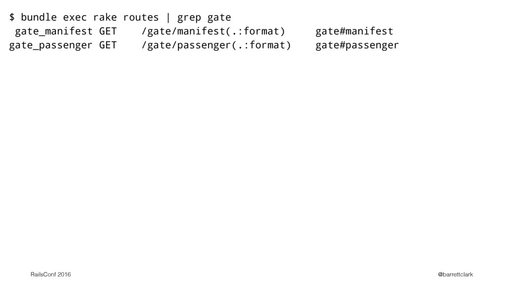 $ bundle exec rake routes | grep gate gate_mani...