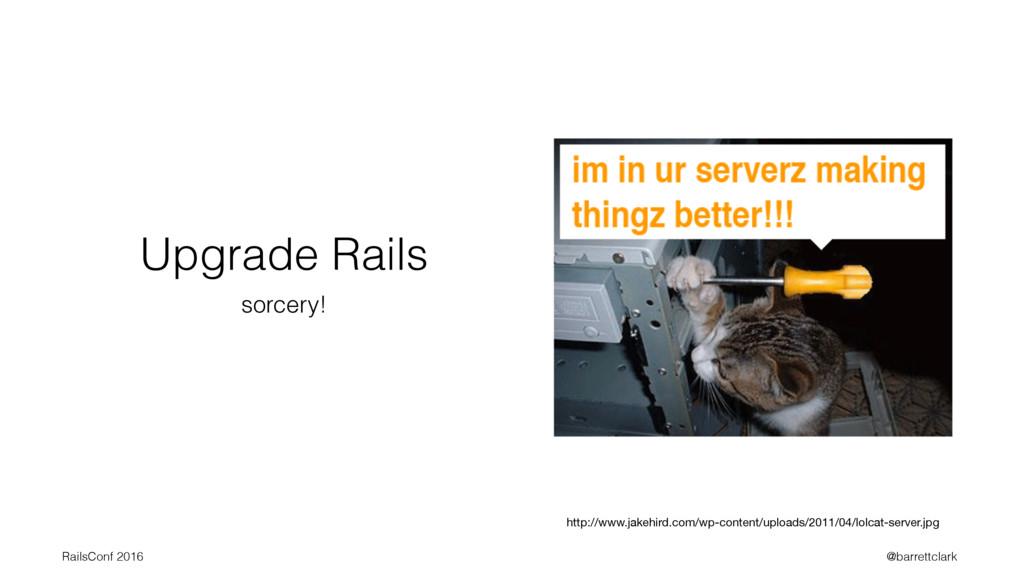 Upgrade Rails sorcery! http://www.jakehird.com/...