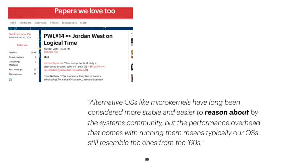 "55 ""Alternative OSs like microkernels have long..."