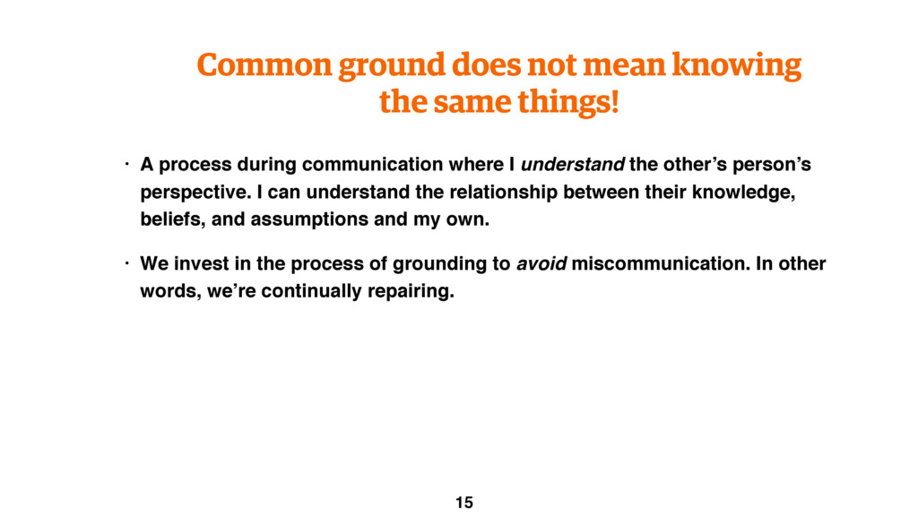 Common ground does not mean knowing the same th...