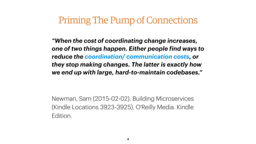 "4 Priming The Pump of Connections ""When the cos..."