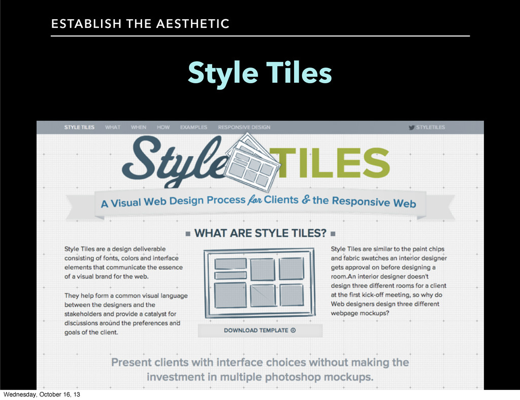 Style Tiles ESTABLISH THE AESTHETIC Wednesday, ...