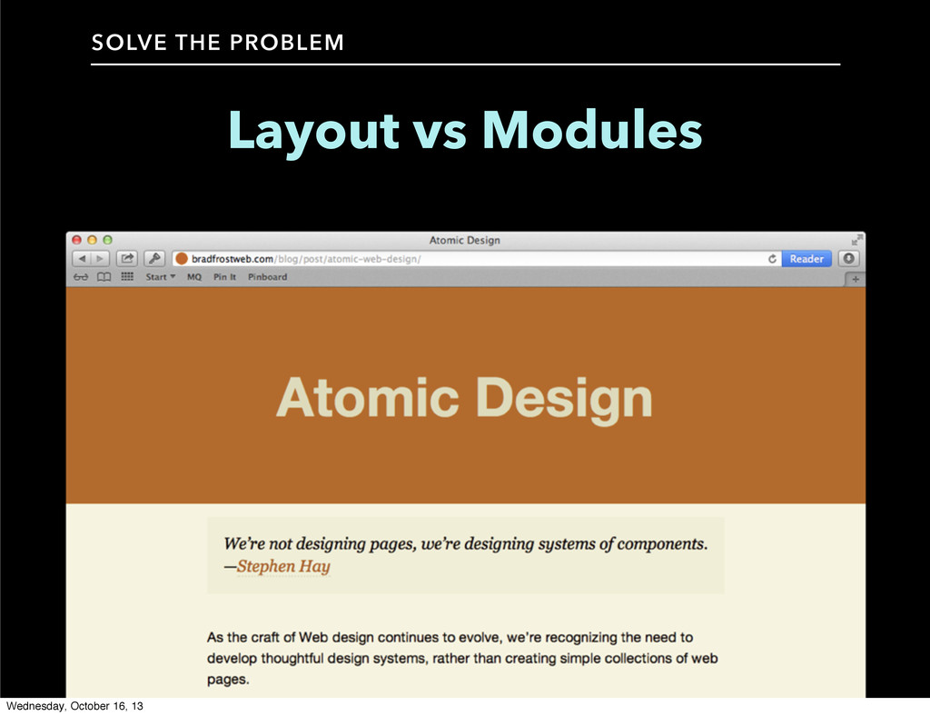 Layout vs Modules SOLVE THE PROBLEM Wednesday, ...