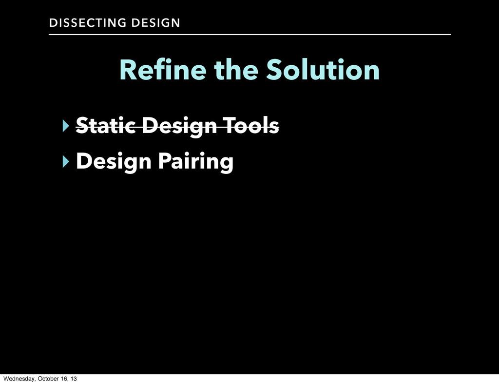 DISSECTING DESIGN ‣ Static Design Tools ‣ Desig...