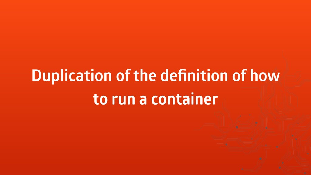 Duplication of the definition of how to run a co...