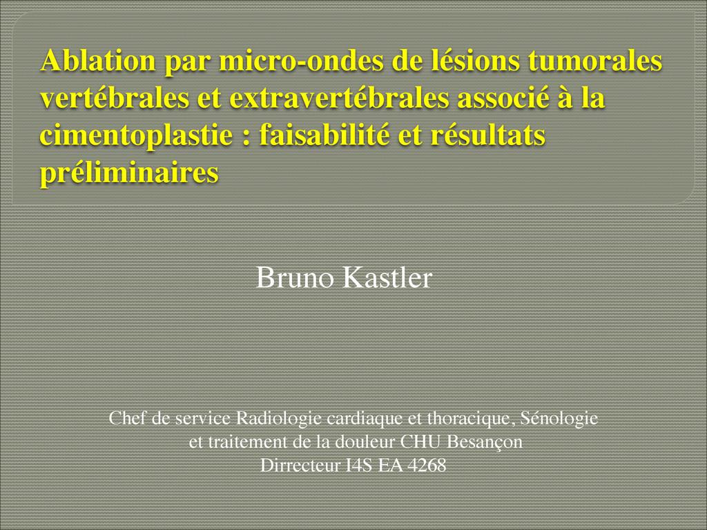 Ablation par micro-ondes de lésions tumorales v...