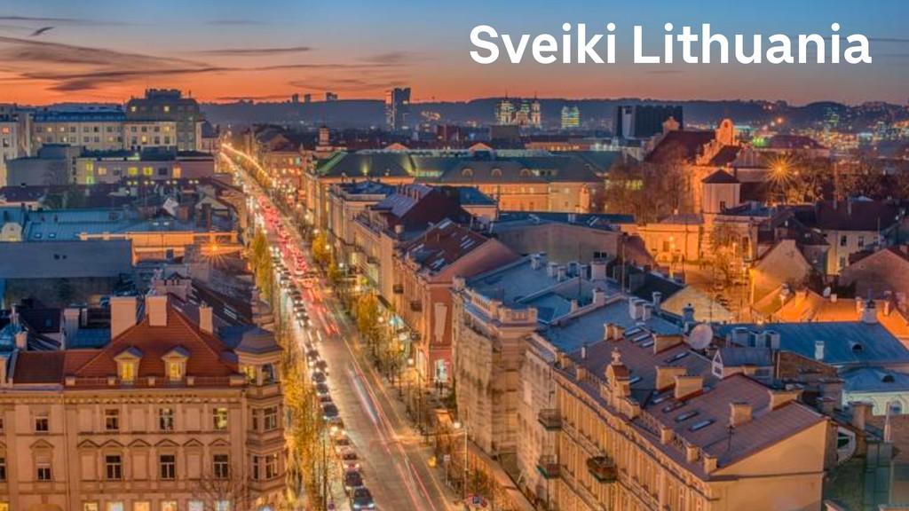 Sveiki Lithuania
