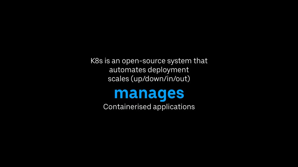 K8s is an open-source system that automates dep...