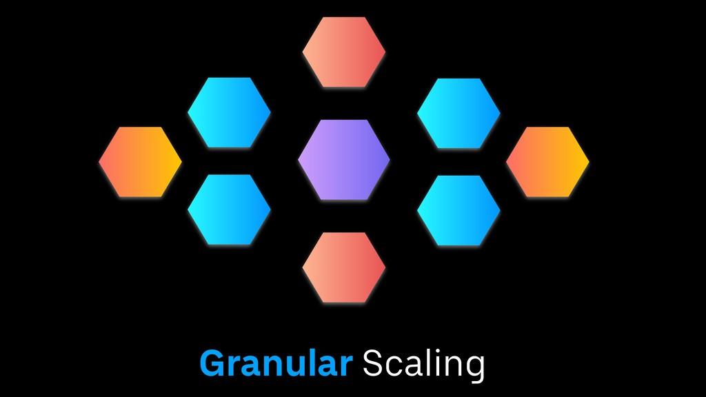 Granular Scaling