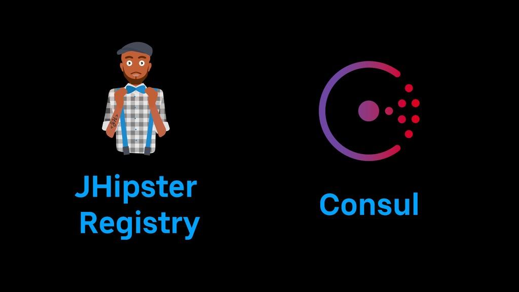 JHipster Registry Consul
