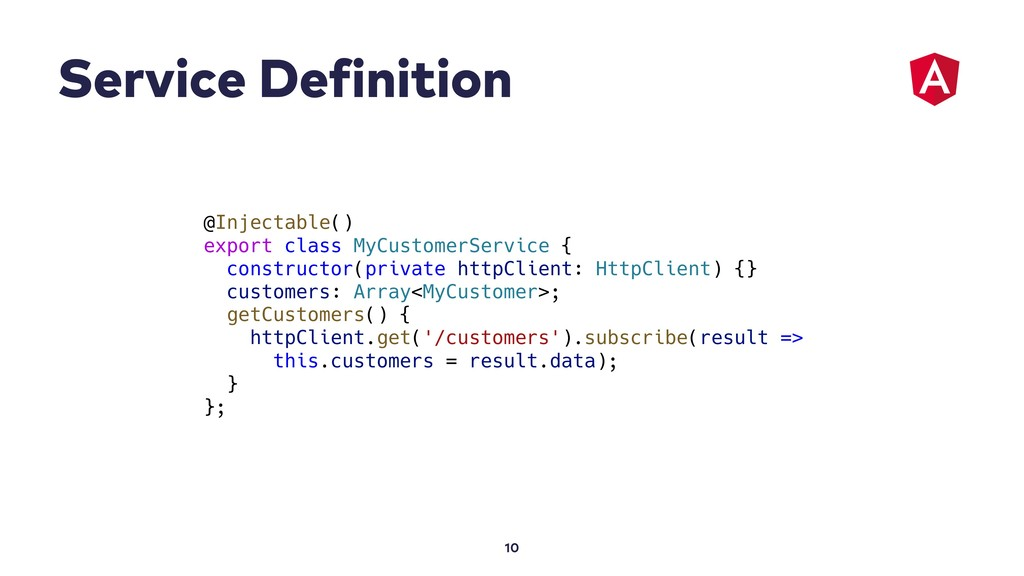 Service Definition 10 @Injectable() export clas...