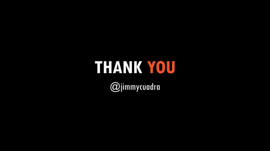 THANK YOU @jimmycuadra