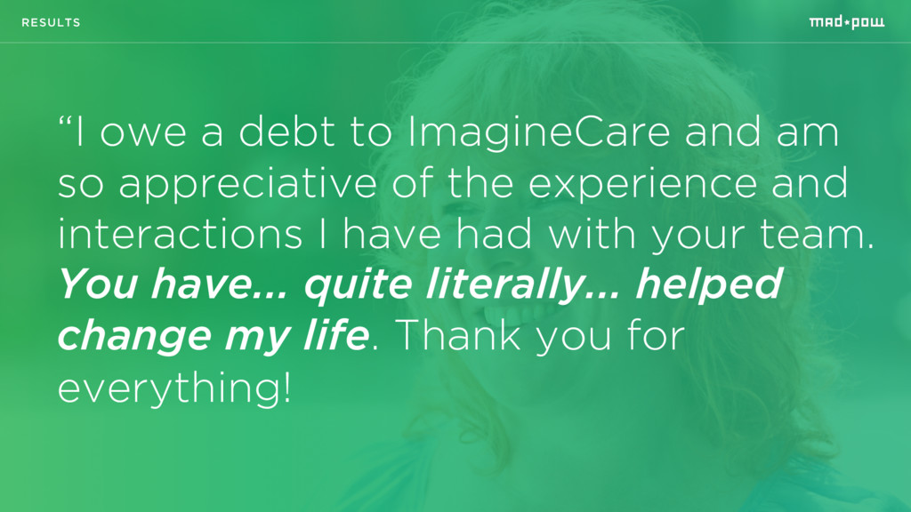 """RESULTS """"I owe a debt to ImagineCare and am so ..."""