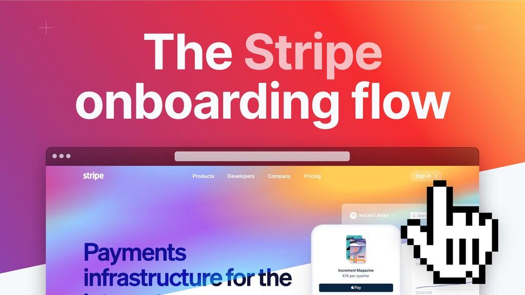 The Stripe onboarding flow