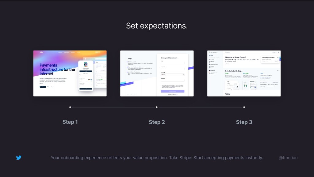 Set expectations. Your onboarding experience re...