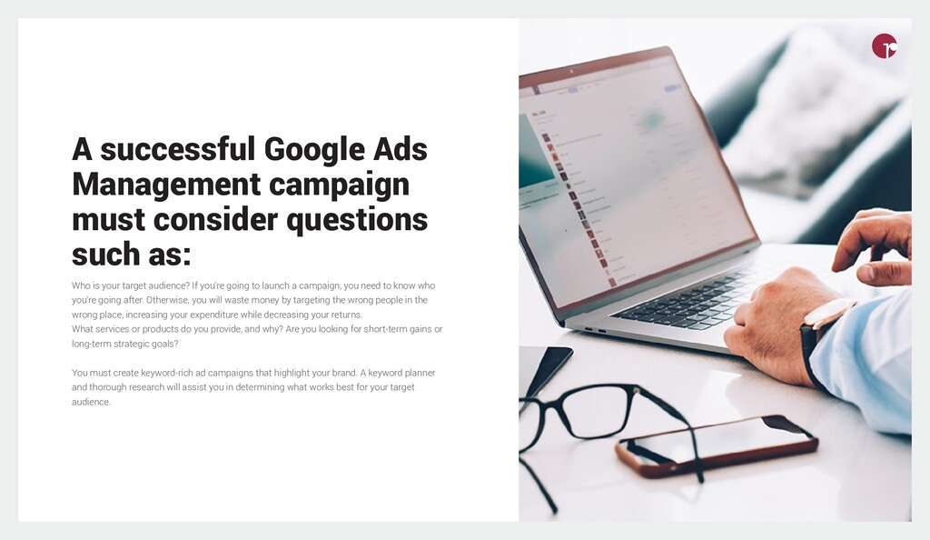 A successful Google Ads Management campaign mus...