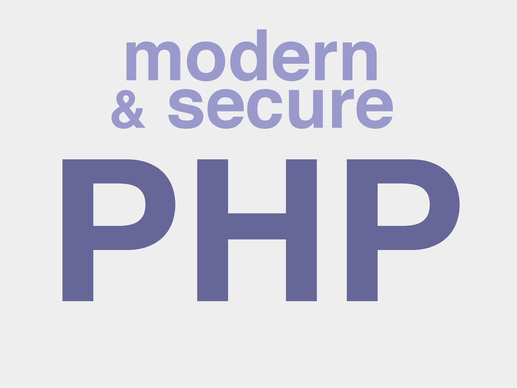 PHP modern & secure