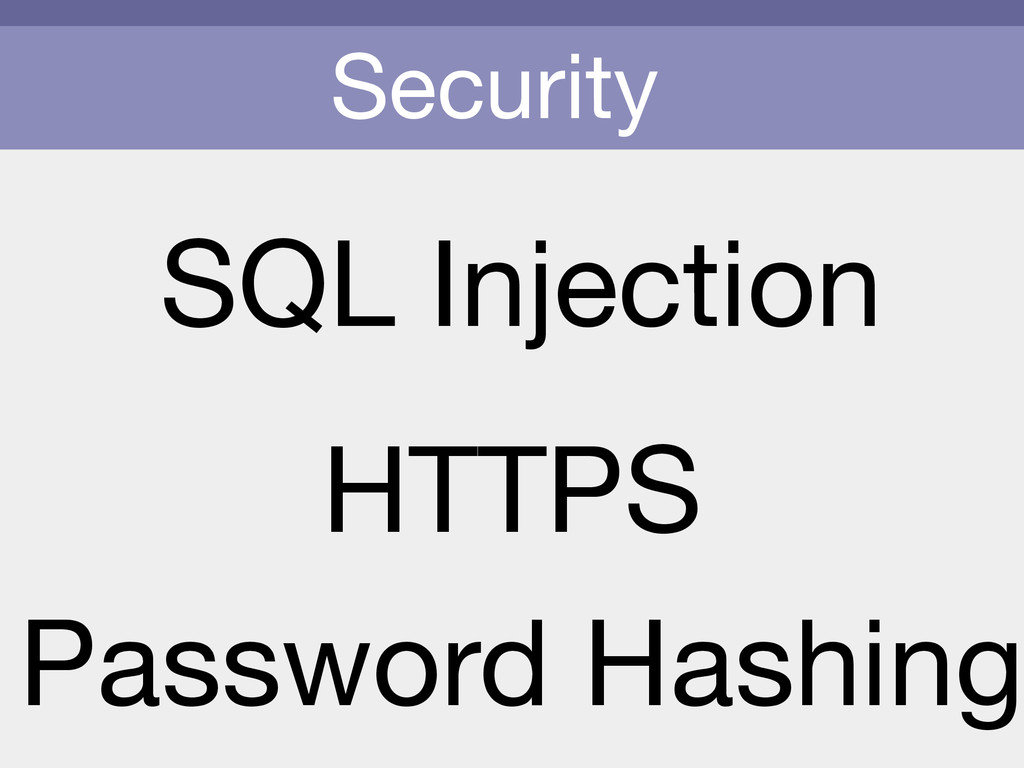 Security SQL Injection HTTPS Password Hashing
