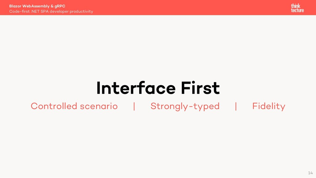 14 Interface First Controlled scenario   Strong...