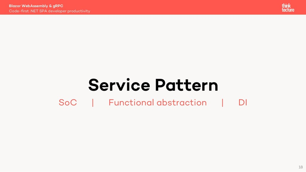 18 Service Pattern SoC   Functional abstraction...