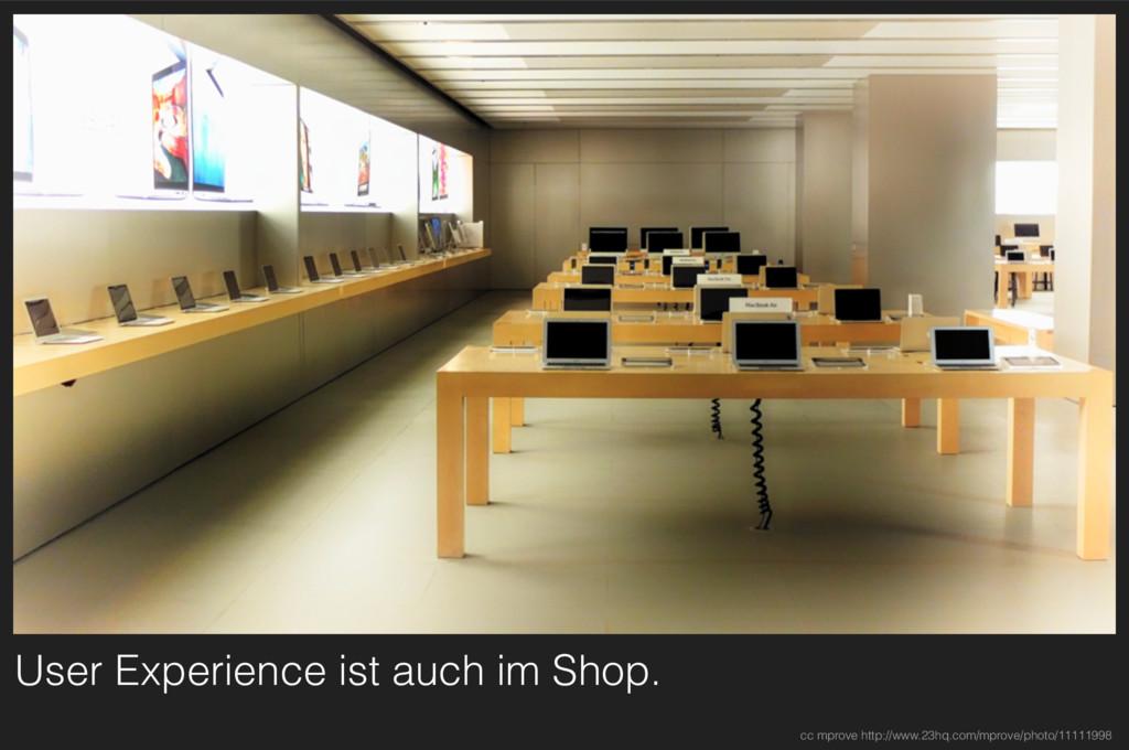 User Experience ist auch im Shop. cc mprove htt...