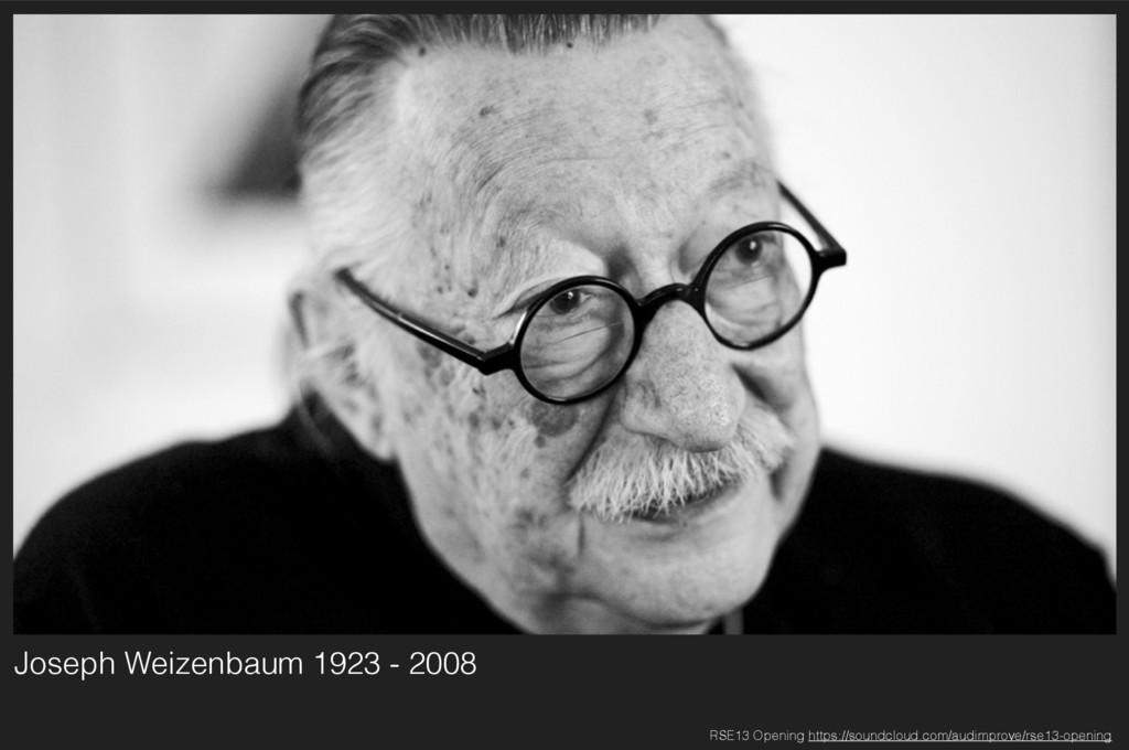 Joseph Weizenbaum 1923 - 2008 RSE13 Opening htt...